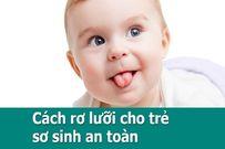 Có nên rơ lưỡi cho trẻ sơ sinh hay không?