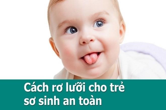 rơ lưỡi cho bé an toàn