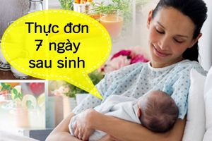 Thực đơn ở cữ cho mẹ sau sinh