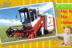 Dạy bé nhận biết máy gặt lúa cực đơn giản