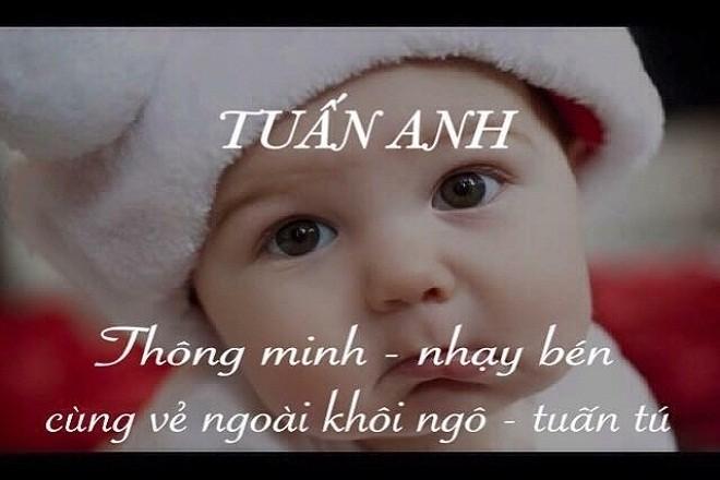 đặt tên cho con trai họ Nguyễn chứa chữ Tuấn
