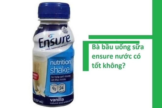 sữa ensure nước cho bà bầu