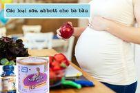Các loại sữa abbott cho bà bầu bán chạy nhất hiện nay