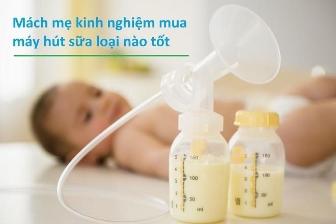 kinh nghiệm mua máy hút sữa cho mẹ sau sinh