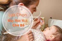 Có nên dùng máy hút mũi cho trẻ sơ sinh tại nhà hay không?