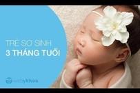 Sự phát triển của trẻ 3 tháng tuổi
