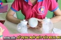 Hướng dẫn sử dụng máy hút sữa Real Bubee