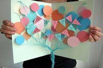 Dạy trẻ làm 8 loại thiệp chúc mừng đơn giản mà dễ thương